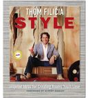 Thom Filicia Style : Inspired Ideas for Creating Rooms You'll Love - Thom Filicia