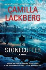 The Stonecutter - Camilla Lackberg