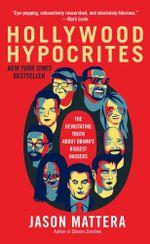 Hollywood Hypocrites - Jason Mattera