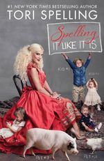 Spelling it Like it is - Tori Spelling