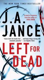 Left for Dead - J. A. Jance
