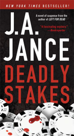 Deadly Stakes - J. A. Jance