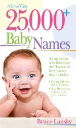25,000+ Baby Names - Bruce Lansky
