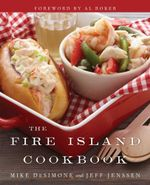 The Fire Island Cookbook - Jeff Jenssen