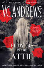 Flowers In The Attic : The Dollangangers : Book 1 - V.C. Andrews