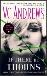 If There Be Thorns : The Dollangangers : Book 3 - V.C. Andrews