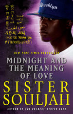 Midnight and the Meaning of Love : The Midnight Series - Sister Souljah