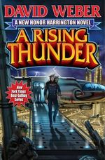 A Rising Thunder : Honor Harrington Series : Book 13 - David Weber