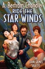 Ride the Star Winds - A. Bertram Chandler