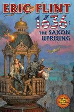 1636 : The Saxon Uprising - Eric Flint