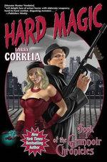 Hard Magic : Grimnoir Chronicles (Quality) - Larry Correia