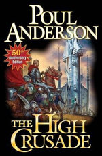 The High Crusade : N/A - Poul Anderson