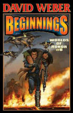 Worlds of Honor 6 : Beginnings : Worlds of Honor