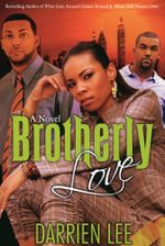 Brotherly Love - Darrien Lee