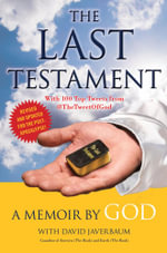 The Last Testament : A Memoir - God