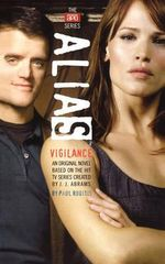 Vigilance : Alias (Paperback) - J J Abrams
