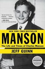 Manson : The Life and Times of Charles Manson - Jeff Guinn