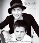 The Golden Hat : Talking Back to Autism - Kate Winslet