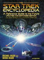 The Star Trek Encyclopedia : Star Trek - Michael Okuda