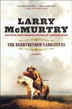 The Berrybender Narratives - Larry McMurtry