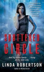 Shattered Circle - Linda Robertson
