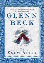 The Snow Angel - Glenn Beck