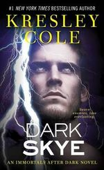 Dark Skye : Immortals After Dark - Kresley Cole