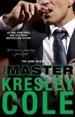 The Master : Game Maker - Kresley Cole
