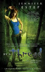 By a Thread : Elemental Assassin - Jennifer Estep