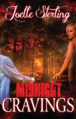 Midnight Cravings : Book One of the Eternal Dead Series - Joelle Sterling