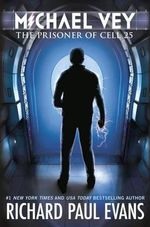 The Prisoner of Cell 25 : Michael Vey Series : Book 1 - Richard Paul Evans