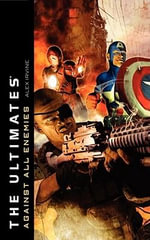 Ultimates : Against All Enemies - Alex Irvine