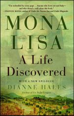 Mona Lisa : A Life Discovered - Dianne Hales