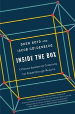 Inside the Box : A Proven System of Creativity for Breakthrough Results - Professor Jacob Goldenberg
