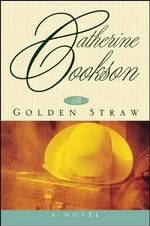 Golden Straw - Catherine Cookson