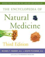 Encyclopedia of Natural Medicine - Michael T. Murray