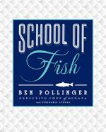 School of Fish - Ben Pollinger