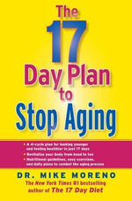 The 17 Day Plan to Stop Aging - Dr Mike Moreno