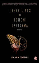 Three Lives of Tomomi Ishikawa - Benjamin Constable