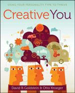 Creative You : Using Your Personality Type to Thrive - Otto Kroeger