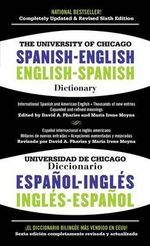 The University of Chicago Spanish-English Dictionary/Diccionario Universidad de Chicago Ingles-Espanol