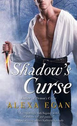 Shadow's Curse : Imnada Brotherhood : Book 2  - Alexa Egan