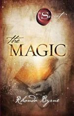 The Magic : Secret (Atria) - Rhonda Byrne