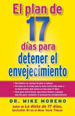 El Plan de 17 Dias Para Detener el Envejecimiento : TK - Mike Moreno