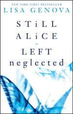 Lisa Genova Box Set : Still Alice and Left Neglected - Lisa Genova