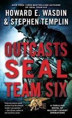 Outcasts : A Seal Team Six Novel - Howard E Wasdin