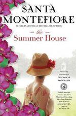 The Summer House : No - Santa Montefiore