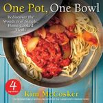 4 Ingredients One Pot, One Bowl : Rediscover the Wonders of Simple, Home-Cooked Meals - US Edition - Kim McCosker