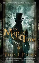 The Map of Time - Felix J Palma