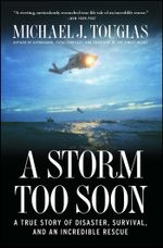 A Storm Too Soon : A True Story of Disaster, Survival and an Incredib - Michael J. Tougias
